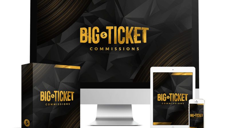 big-ticket-commissions-review